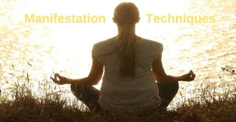 Manifestation Techniques: Understanding and Using Them