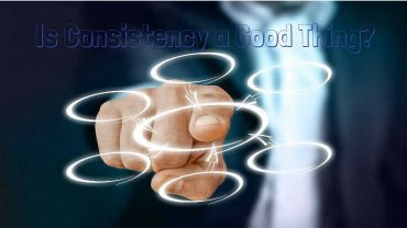 is consistency a good thing