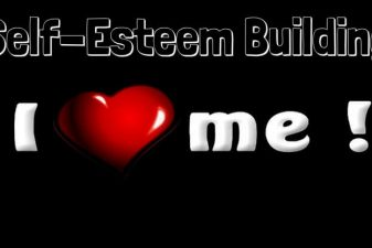 Self-Esteem Building (MAKE IT WORK FOR YOU)