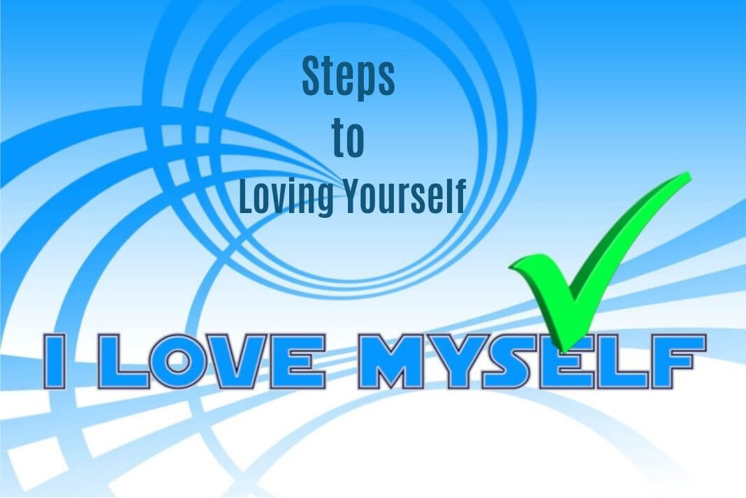 6 Steps to Loving Yourself 2