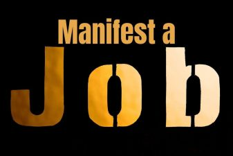 Manifest a Job – 5 Amazing Steps to Make it Happen